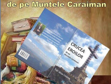Lansare de carte – CRUCEA EROILOR de pe Muntele Caraiman la Bușteni